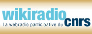La webradio participative du CNRS